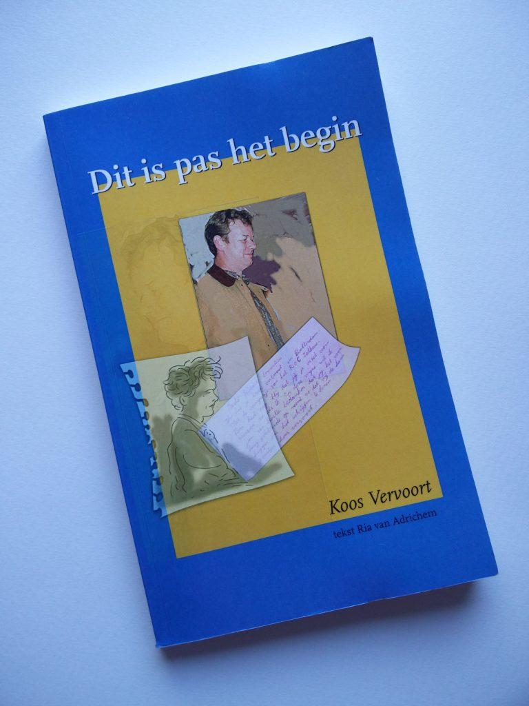 'Dit is pas het begin' Koos'eerste boek